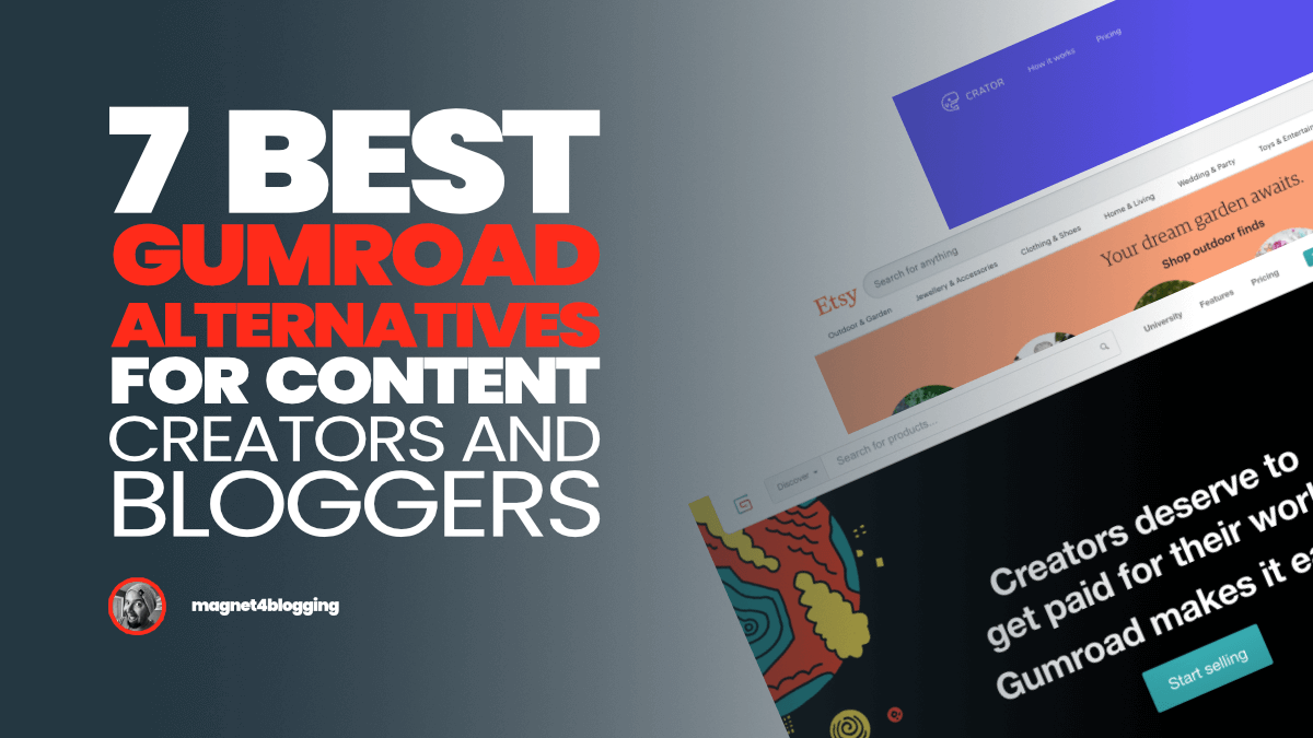 7 Best Gumroad Alternatives For 2021