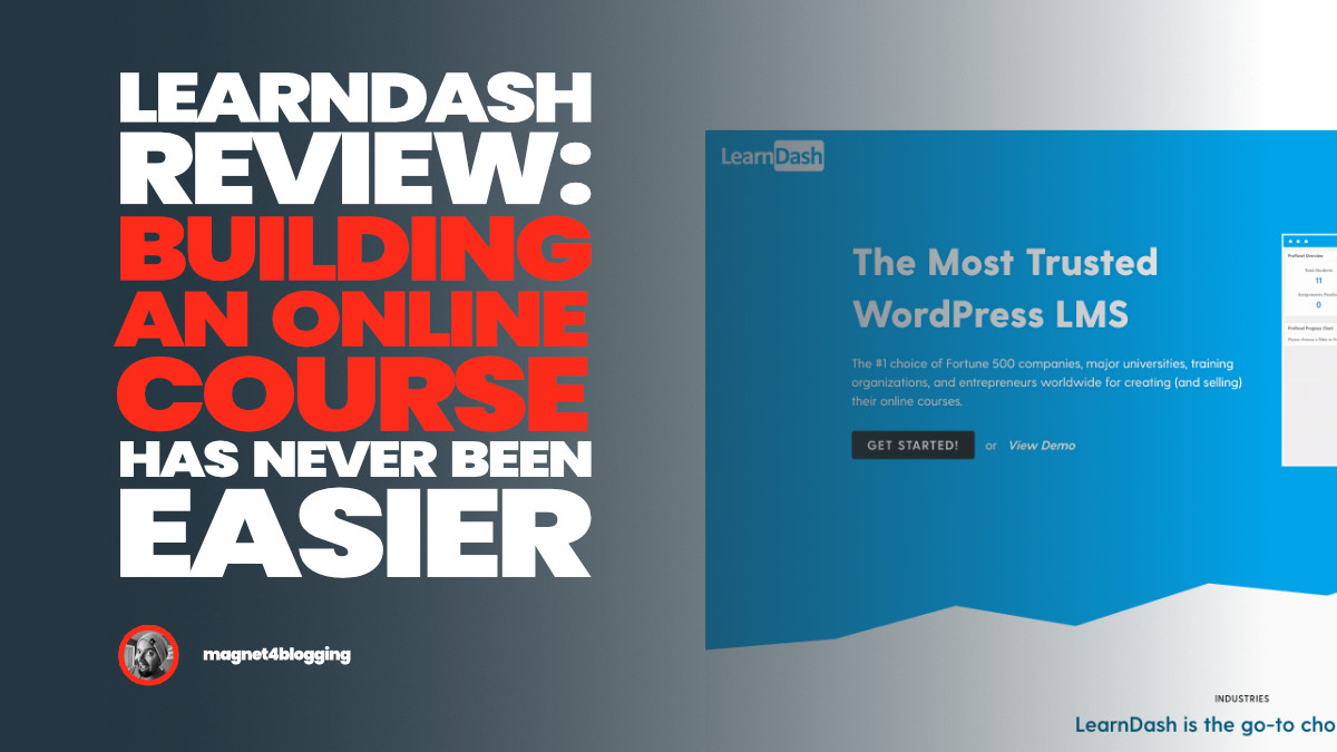 LearnDash Review 2020: Building An Online Course Has Never Been Easier!
