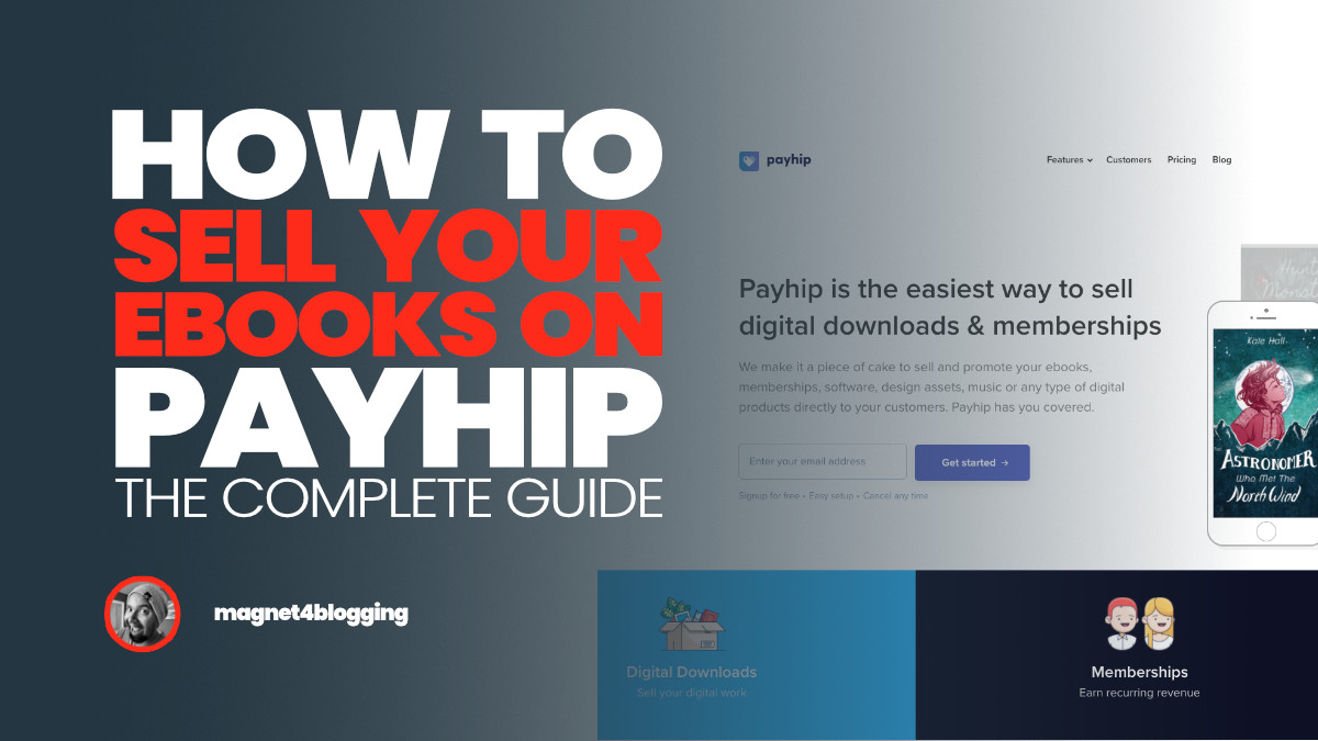 How To Sell Your eBooks On Payhip (Complete Guide)